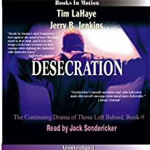 Desecration: Left Behind Series, Book 9 (       UNABRIDGED) by Tim LaHaye, Jerry Jenkins Narrated by Jack Sondericker