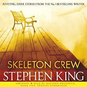 Skeleton Crew: Selections | [Stephen King]