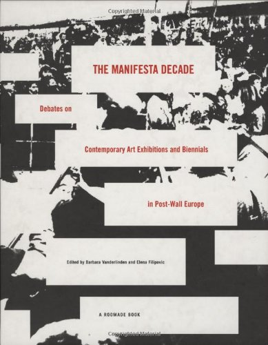 The Manifesta Decade: Debates On Contemporary Art Exhibitions And Biennials In Post-Wall Europe front-833941