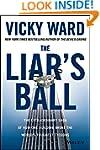 The Liar's Ball: The Extraordinary Sa...