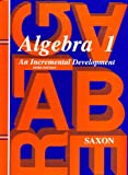 Algebra 1: An Incremental Development, 3rd Edition