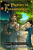 The Prophet of Panamindorah, Book 1 Fauns and Filinians