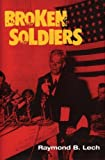 img - for Broken Soldiers by Raymond B. Lech (2000-08-28) book / textbook / text book