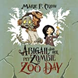 Abigail and Her Pet Zombie: Zoo Day