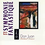 Berlioz: Symphonie Fantastique; Richard Strauss: Don Juan Royal Philharmonic Orchestra