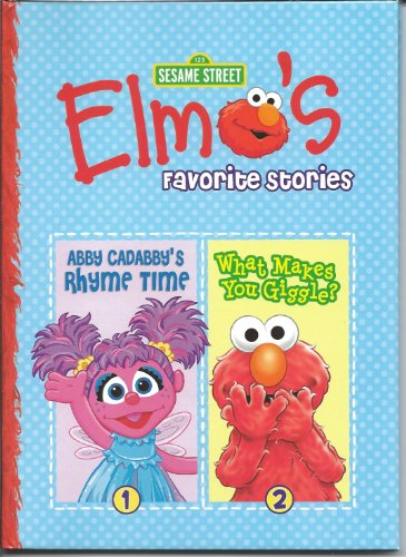 Elmo's Favorite Stories 2 Stories in 1 Book (Abby Cadabby's Rhyme Time & What Makes You Giggle?) (2011) - 1