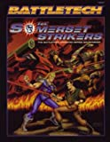 1st Somerset Strikers: The Battletech Animated Series Sourcebook (Battletech 1687) (1555602584) by FASA Corporation