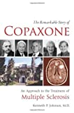 The Remarkable Story of Copaxone: An Approach to the Treatment of Multiple Sclerosis Paperback July 20, 2010
