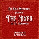 The Mixer   P. G. Wodehouse