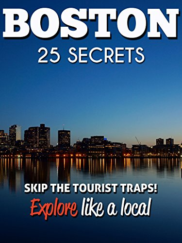 boston-massachusetts-25-secrets-the-locals-travel-guide-for-your-trip-to-boston-skip-the-tourist-tra
