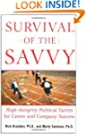Survival of the Savvy: High-Integrity...