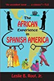 img - for The African Experience in Spanish America book / textbook / text book