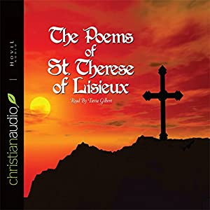The Poems of St. Therese of Lisieux Audiobook