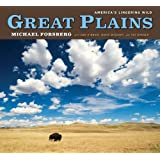 Great Plains: America's Lingering Wild