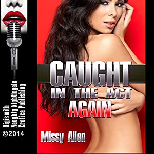 Caught in the Act Again Audiobook
