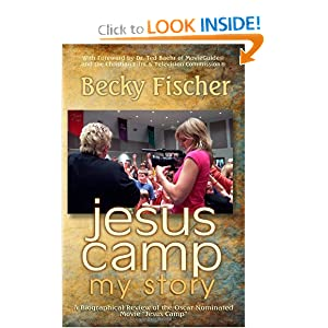 Jesus Camp, My Story: A Biographical Review of the Oscar Nominated Movie