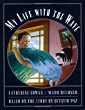 My Life with the Wave (0060562005) by Cowan, Catherine