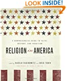 Religion in America: A Comprehensive Guide to Faith, History, and Tradition