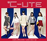 Love take it all♪℃-ute