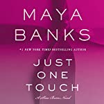 Just One Touch: A Slow Burn Novel | Maya Banks
