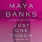 Just One Touch: A Slow Burn Novel | Maya Banks