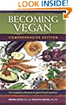 Becoming Vegan: Comprehensive Edition...
