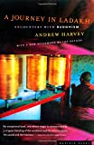 A Journey in Ladakh: Encounters with Buddhism (0618056750) by Harvey, Andrew