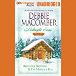 Midnight Sons, Volume 1: Brides for Brothers and The Marriage Risk   Debbie Macomber