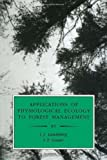 img - for Applications of Physiological Ecology to Forest Management by J. J. Landsberg (1996-12-30) book / textbook / text book