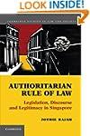 Authoritarian Rule of Law: Legislatio...