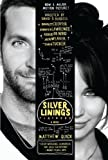 img - for The Silver Linings Playbook [movie tie-in edition]: A Novel Mti Edition by Quick, Matthew [2012] book / textbook / text book