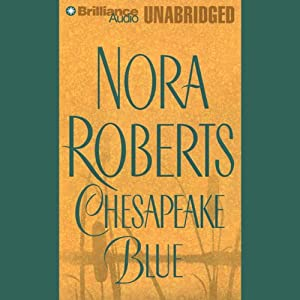 Chesapeake Blue: Chesapeake Bay, Book 4 | [Nora Roberts]