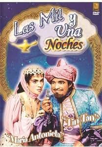 : Las Mil y una Noches: Tin-Tan, Maria Antonieta Pons, Mapita Cortes