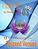 Calm by the Colors: by Design (Adult Coloring Book) (Volume 12)