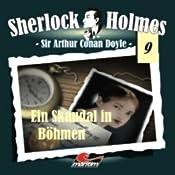 Ein Skandal in Böhmen (Sherlock Holmes 9) | Sir Arthur Conan Doyle