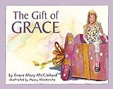The Gift of GRACE (Hardback)