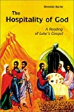 img - for By Brendan Byrne S.J. The Hospitality of God: A Reading of Luke's Gospel (8.2.2000) [Paperback] book / textbook / text book