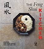 img - for The Feng Shui Kitchen by Lam, Kam Chuen, Sin, Lam Kai (2000) Paperback book / textbook / text book