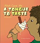 Allah Gave Me: A Tongue to Taste (All...