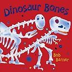 Dinosaur Bones | Bob Barner