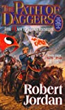 The Path of Daggers: Book Eight of 'The Wheel of Time'