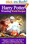 Harry Potter Wizarding World Recipes:...