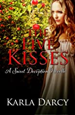 The Five Kisses (A Sweet Deception Regency)
