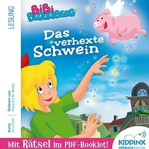 Das verhexte Schwein (Bibi Blocksberg) Hörbuch