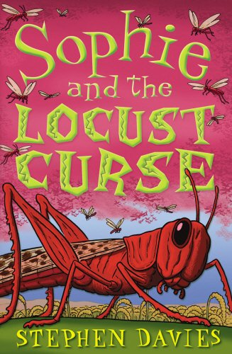 Sophie and the Locust Curse (Sophie Books)