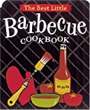 The Best Little Barbecue Cookbook (Best Little Cookbooks) (0890879613) by Adler, Karen