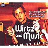 Mark Wirtz - Wirtz and Musicby Mark Wirtz