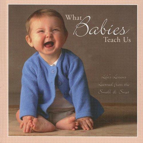 What Babies Teach Us