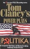 Politika (Tom Clancy's Power Plays, Book 1)