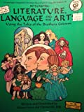 img - for Integrating Literature, Language and the Arts: Using the Tales of the Brothers Grimm by Cincerelli Carol J. (1990-06-01) Paperback book / textbook / text book